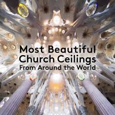 Church Ceilings 17 Of The Most Beautiful Church Ceilings Around The World Watch