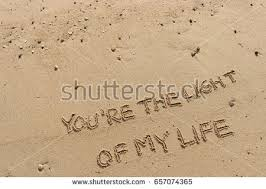 You Re The Light Of My Life Wish You Were Here Message Written Stock Photo 151299356