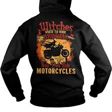 witches used to ride brooms now they ride motorcycles shirt hoodie