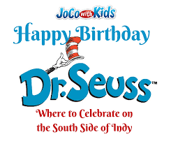 happy birthday dr seuss happy birthday dr seuss activities south side of indianapolis