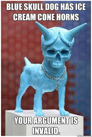 Blue Meme - blue skull dog has ice cream cone horns your argument is invalid