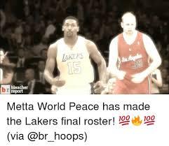Metta World Peace Meme - 25 best memes about metta world peace metta world peace memes