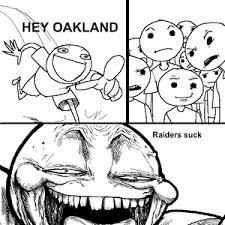 Raiders Suck Meme - raiders suck by jimbobleetoo meme center
