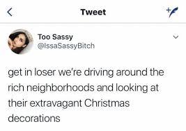 Looking Around Meme - dopl3r com memes tweet ザ too sassy lssasassybitch get in loser