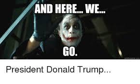 Here We Go Meme - and here we go quickmeme com president donald trump advice