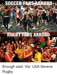 Usa Soccer Memes - soccer fansabroadl rugby fans abroad hsbc isb habc enough said via