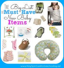 must have home items the big list of must have new baby items see the items needed for