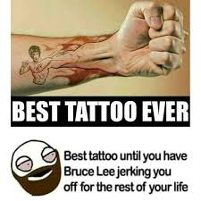 Bruce Lee Meme - masturbation bruce lee tattoo high bro r funny comedy gold
