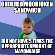 Appropriate Memes - ordered mcchicken sandwich success kid meme on memegen