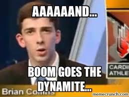 Boom Meme - goes the dynamite