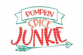 thanksgiving decals pumpkin spice junkie svg iron on decal design bundles