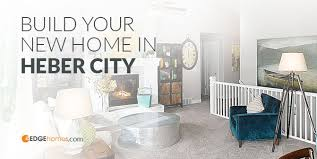 Home Design Utah County Build In Heber Utah Wasatch County Homes Edge Homes