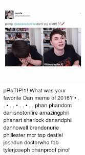 Protip Meme - camila protip cadanisnotonfire don t cry craft 1 x whiskeryhowlter