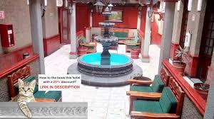 hotel reforma 2000 puebla mexico best price guarantee youtube