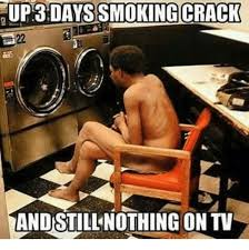 Smoking Crack Meme - 25 best memes about smoking crack smoking crack memes
