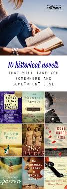 A Place Book 10 Amazing Novels That Will Take You To A Different Time It S
