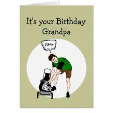 funny grandpa cards greeting u0026 photo cards zazzle