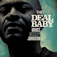 amazon com that u0027s the deal baby bruce mississippi johnson mp3