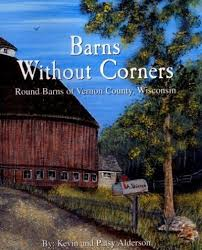 Round Barns In Wisconsin Monroe County Local History Museum The Best Website To Research