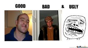 The Good The Bad And The Ugly Meme - the good bad and ugly meme style by rinoawol meme center