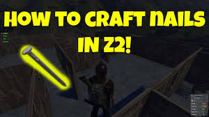 how to craft nails on just survive z2 youtube