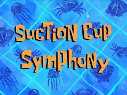 suction cup symphony transcript encyclopedia spongebobia