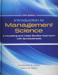 introduction to management science modeling and case studies