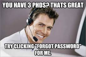 Tech Meme - just everyday tech support things
