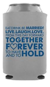 wedding koozie quotes 162 best wedding quote designs images on coolers one