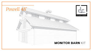 powell monitor barn kit 48 u0027 dc structures