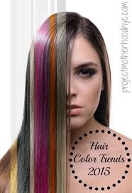 fashion hair colours 2015 hair color trends anything goes in 2015 project motherhood