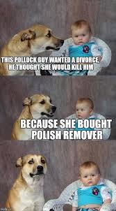 Divorce Guy Meme - dad joke dog meme imgflip