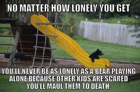 sad bear meme by turtlethuglife memedroid