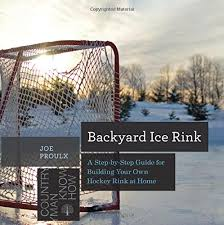Backyard Ice Rink Tips Backyard Ice Rink A Step By Step Guide For Building Your Own