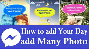 how to add your day in messenger messenger my day add