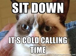 Cold Calling Meme - cold calling meme 28 images warm introduction is better than