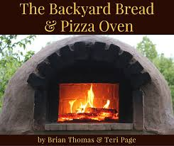 Backyard Pizza Ovens The Backyard Bread U0026 Pizza Oven Preparednessmama