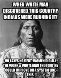 Womens Day Meme - fresh womens day meme when white man discovered this country indians