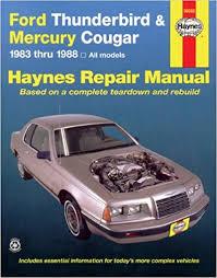 car repair manuals online free 1990 ford thunderbird parental controls ford tbird mercury cougar 83 88 haynes repair manuals haynes