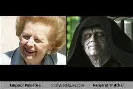 Margaret Thatcher Memes - emperor palpatine totally looks like margaret thatcher cheezburger
