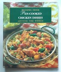 pan cooked chicken dishes recipes from around the world