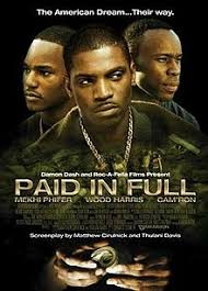 Paid In Full Meme - paid in full 2002 film wikipedia
