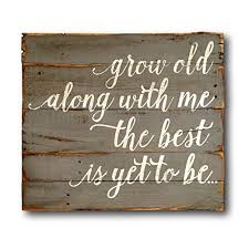 wedding gift anniversary grow along with me the best is yet to be wood wall