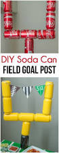 Super Bowl Decorating Ideas Love The Idea Of Using Empty Soda Cans To Make A Field Goal Post