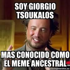 Tsoukalos Meme Generator - giorgio tsoukalos meme generator 28 images giorgio a tsoukalos