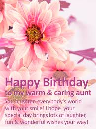 to my warm u0026 caring aunt happy birthday wishes card big