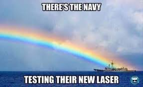 Laser Meme - there s the navy testing their new laser memes and comics