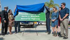 Arizona Firefighters Killed 2015 by Seal Beach Hotshot Who Died In Yarnell Fire Now Has His Own Sign