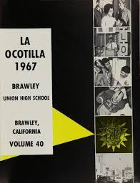 brawley union high school yearbook explore 1967 brawley union high school yearbook brawley ca