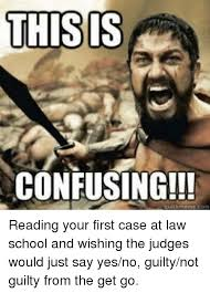Law School Memes - this is confusing reading your first case at law school and